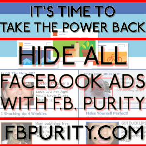 F.B. Purity lets you clean up Facebook, by hiding all the ads and other junk you dont want to see.